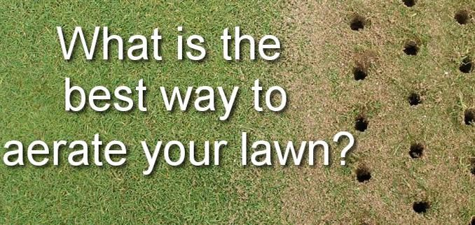 Best Way To Aerate A Lawn